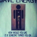 Save energy dont leave things turned on