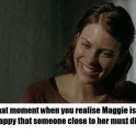 Something bad must happen to Maggie at some point