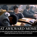 That Awkward Moment during a test3