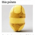 That awkard moment when you realize that this potato