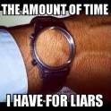 The amount of time I have for liars