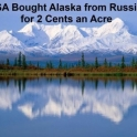 USA Bought Alaska From Russia for 2 Cents an Acre