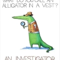 What do you call a Alligator in a vest