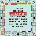 You can tell tha Monopoly is an old game