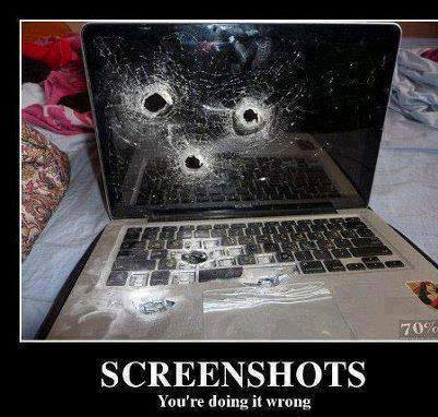 screenshots your doing it wrong